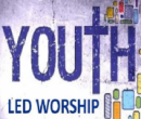 Youth Led Service- October 10th